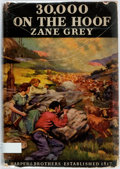 Books:Literature 1900-up, Zane Grey. 30,000 on the Hoof. New York: Harper &Brothers, [1940]. First edition, first printing. Publisher'sbindi...
