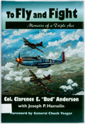 "Books:Biography & Memoir, Col. Clarence E. ""Bud"" Anderson with Joseph Hamelin. To Fly andFight: Memoirs of a Triple Ace. Pacifica Press, [199..."