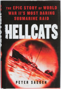 Books:Americana & American History, Peter Sasgen. Hellcats: The Epic Story of World War II's MostDaring Submarine Raid. NAL Caliber, [2010]. First edit...