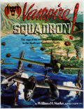 Books:Americana & American History, William H. Starke. SIGNED. Vampire Squadron! The Saga of the44th Fighter Swuadron in the South and Southwest Pacific. ...