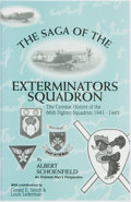 Books:Americana & American History, Albert Schoenfield. SIGNED. The Saga of the ExterminatorsSquadron. California: Direct Imaging, [1994]. First editio...