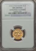 Commemorative Gold: , 1915-S $2 1/2 Panama-Pacific Quarter Eagle -- Improperly Cleaned --NGC Details. Unc. NGC Census: (1/1925). PCGS Population...
