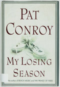 Books:Biography & Memoir, Pat Conroy. My Losing Season. Doubleday, [2002]. Firstedition, first printing. Publisher's cloth and original dust ...