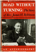 Books:Biography & Memoir, James H. Robinson. Road Without Turning. New York: Farrar,Straus and Giroux, 1950. First edition. Octavo. Publisher...