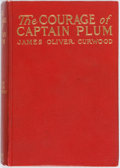 Books:Literature 1900-up, [Frank Schoonover, Illustrator]. James Oliver Curwood. The Courage of Captain Plum. Indianapolis: Bobbs Merrill, [1...