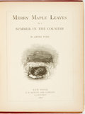 Books:Art & Architecture, Abner Perk. Merry Maple Leaves or A Summer in the Country. New York: Dutton, 1872. Illustrations by Livingston Hopki...