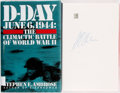 Books:Americana & American History, Stephen Ambrose. SIGNED. D-Day June 6, 1944: The ClimacticBattle of World War II. New York: Simon and Schuster, [19...