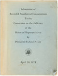 Books:Americana & American History, Richard Nixon. Submission of Recorded Presidential ConversationsTo the Committee on the Judiciary of the House of Repre...