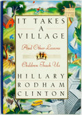 Books:Biography & Memoir, Hillary Rodham Clinton. SIGNED. It Takes a Village. NewYork: Simon and Schuster, 1996. Later printing. Signed by Cl...