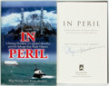 Books:Biography & Memoir, Skip Strong and Twain Braden. SIGNED. In Peril: A DaringDecision, a Captain's Resolve, and the Salvage that MadeHistor...