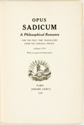 Books:Literature Pre-1900, [Marquis de Sade]. LIMITED EDITION. Opus Sadicum: APhilosophical Romance. Isidore Liseux, 1889. First English t...