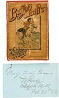 "Autographs:Celebrities, William. F. ""Buffalo Bill"" Cody: Two Fine Items, Including an Early1882-dated Autograph.... (Total: 2 )"