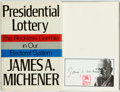 Books:Americana & American History, James A. Michener. SIGNED. The Presidential Lottery. TheReckless Gamble in Our Electoral System. New York: Random H...