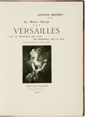 Books:Art & Architecture, Gustave Geffroy. Versailles. With 57 full page illustrations. Paris: Librairie Nilsson, [n.d., ca. 1900]. Modern hal...
