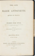 Books:Biography & Memoir, Charles Duke Yonge. The Life of Marie Antoinette. London:Hurst and Blackett, 1877. Second edition, revised. Woodbur...