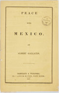 Books:Americana & American History, Albert Gallatin. Peace with Mexico. New York: Bartlett &Welford, 1847. First edition, first printing. Original yell...