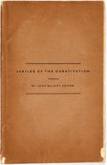Books:Americana & American History, John Quincy Adams. A Jubilee of the Constitution. New York:Samuel Colman, 1839. First edition. Original brown print...