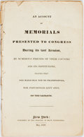 Books:Americana & American History, [Americana]. An Account of Memorials Presented toCongress...Praying that the Mails May Not be Transported, nor PostOff...