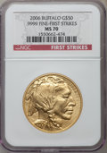 Modern Bullion Coins, 2006 G$50 One-Ounce Gold Buffalo, First Strike MS70 NGC. .9999Fine. NGC Census: (43545). PCGS Population (3304)....