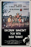 "Movie Posters:Horror, Children Shouldn't Play with Dead Things (Geneni, 1972). Poster (40"" X 60""). Horror.. ..."