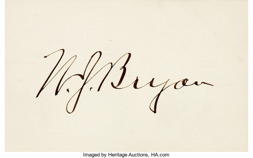 772a265019 William J. Bryan Signature. Placed on the verso of a 4.5