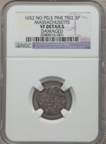 1652 3PENCE Pine Tree Threepence, No Pellets at Trunk -- Damaged -- NGC Details. VF....(PCGS# 45366)