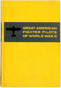 Books:Americana & American History, Robert D. Loomis. Great American Fighter Pilots of World WarII. New York: Random House, [1961]. Publisher's yellow ...