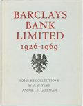 Books:Business & Economics, A.W. Tuke and R.J.H. Gillman. Barclays Bank Limited1926-1969. London, 1972. First edition, first printing.Publishe...