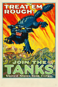 "World War I Recruitment Poster (U.S. Government, 1917). Tank Corps Recruitment Poster (28"" X 41""). ""Treat..."