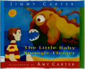 Books:Children's Books, Jimmy Carter. SIGNED. The Little Baby Snoogle-Fleejer. NewYork: Times Books, [1995]. First edition, first printing....