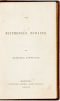 Books:Literature Pre-1900, Nathaniel Hawthorne. The Blithedale Romance. Boston:Ticknor, Reed, and Fields, 1852. First edition, later state wit...