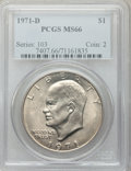Eisenhower Dollars: , 1971-D $1 MS66 PCGS. PCGS Population (898/20). NGC Census: (598/41). Mintage: 68,587,424. Numismedia Wsl. Price for problem...