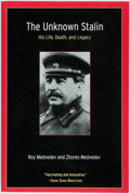 Books:Biography & Memoir, Roy Medvedev and Zhores Medvedev. The Unknown Stalin: His Life,Death, and Legacy. Woodstock and New York: The Overl...