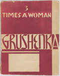 Books:Literature 1900-up, [Erotica]. Grushenka. Three Times a Woman. Paris: PrivatelyPrinted, 1933. Thick octavo. Publisher's printed wrapper...