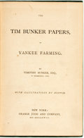 Books:Americana & American History, Timothy Bunker. The Tim Bunker Papers, or Yankee Farming. With illustrations by Hoppin. New York: Orange Judd, 1868....