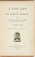 Books:Literature Pre-1900, Joseph Taylor. A Fast Life on the Modern Highway. Withnumerous illustrations. New York: Harper & Brothers, 1874.Fi...