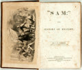 "Books:Literature Pre-1900, C.W. Webber.""Sam:"" or the History of Mystery. Cincinnati:H.M. Rulison, 1855. First edition. Publisher's brown embos..."