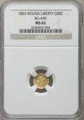 California Fractional Gold: , 1853 50C Liberty Round 50 Cents, BG-430, R.3, MS62 NGC. NGC Census:(18/11). PCGS Population (64/70). ...