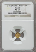 California Fractional Gold: , Undated 25C Liberty Round 25 Cents, BG-222, R.2, MS63 NGC. NGCCensus: (30/40). PCGS Population (119/121). ...