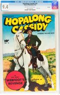 Golden Age (1938-1955):Western, Hopalong Cassidy #16 Hawkeye pedigree (Fawcett Publications, 1948)CGC NM 9.4 Off-white to white pages....