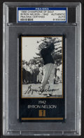 Golf Collectibles:Autographs, 1993 Champions of Golf Byron Nelson PSA/DNA Authentic. ...