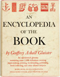 Books:Books about Books, [Books about Books]. Geoffrey Ashall Glaister. An Encyclopedia of the Book. Cleveland and New York: World Publishing...