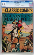Golden Age (1938-1955):Classics Illustrated, Classic Comics #27 The Adventures of Marco Polo - First Edition(Gilberton, 1946) CGC FN- 5.5 Slightly brittle pages....