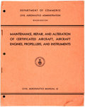 Books:Americana & American History, [Aircraft]. Civil Aeronautics Administration. Maintenance, Repair,and Alteration of Certified Aircraft, Aircraft Engines, Pro...