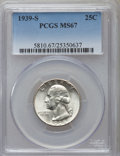 Washington Quarters: , 1939-S 25C MS67 PCGS. PCGS Population (57/0). NGC Census: (35/0).Mintage: 2,628,000. Numismedia Wsl. Price for problem fre...
