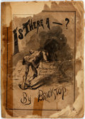 Books:Americana & American History, [Americana]. Bricktop. Is There A ---? New York: M.J. Ivers,1879. Printed wrappers. Tattered and edgeworn, with sev...