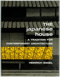 Books:Art & Architecture, [Architecture]. Heinrich Engel. The Japanese House: A Tradition for Contemporary Architecture. Vermont and Tokyo: Ch...