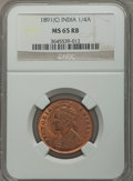 India:British India, India: British India. Victoria 1/4 Anna 1891-(c) MS65 Red and Brown NGC,...