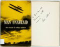 Books:World History, Steven F. Tillman. INSCRIBED. Man Unafraid. The Miracle of Military Aviation. Washington, D.C.: Army Times, [1958]. ...