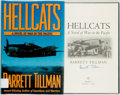 Books:Americana & American History, Barrett Tillman. SIGNED. Hellcats. A Novel of War in thePacific. New York: Brassey's, 1996. First edition, first pr...